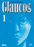 Akio Tanaka - Glaucos Tome 1 : .