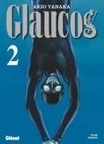 Akio Tanaka - Glaucos Tome 2 : .