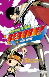 Akira Amano - Reborn Tome 05 : Le petit prince débarque !.