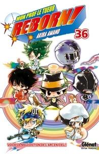 Akira Amano - Reborn - Tome 36 - Voilà la malédiction de l'arc-en-ciel !.