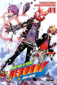 Akira Amano - Reborn - Tome 41 - Voilà le combat contre les Vendicare !.