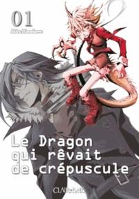 Akira Himakawa - Le Dragon qui rêvait du crépuscule Tome 1 : .