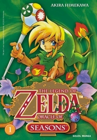 Akira Himekawa - The Legend of Zelda Tome 1 : Oracle of seasons.