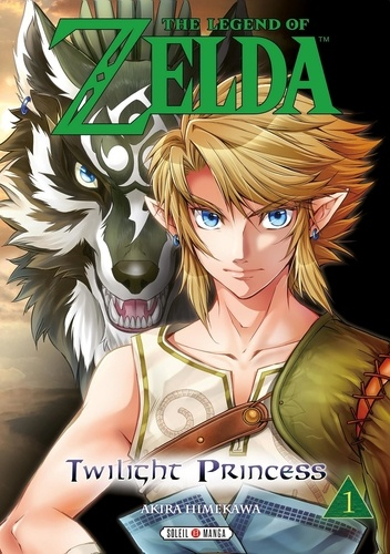 Akira Himekawa - The Legend of Zelda - Twilight Princess Tome 1 : .