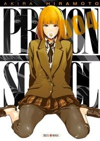Akira Hiramoto - Prison School Tome 4 : .