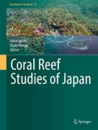 Akira Iguchi et Chuki Hongo - Coral Reef Studies of Japan.