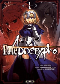 Akira Ishida et  Type-Moon - Fate/Apocrypha Tome 1 : .