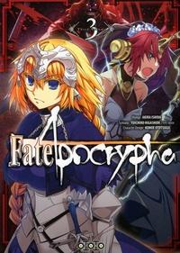 Akira Ishida et  Type-Moon - Fate/Apocrypha Tome 3 : .