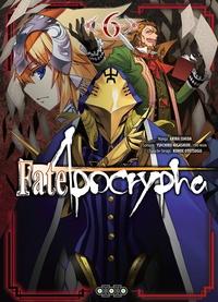 Akira Ishida et  Type-Moon - Fate/Apocrypha Tome 6 : .