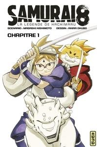 Akira Okubo et Masashi Kishimoto - Samurai 8 - La Légende de Hachimaru - Chapitre 1.