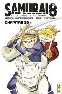 Ebooks gratuits pour téléphones à télécharger Samurai 8 - La Légende de Hachimaru - Chapitre 39  - Attaque surprise PDB 9782505087892 par Akira Okubo, Masashi Kishimoto en francais