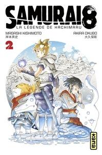 Akira Okubo et Masashi Kishimoto - Samurai 8 - La Légende de Hachimaru - Tome 2.