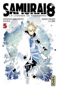 Akira Okubo et Masashi Kishimoto - Samurai 8 - la légende de Hachimaru - Tome 5.