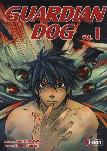 Akira Shirakawa et Shouko Fukaki - Guardian Dog Tome 1 : .