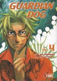 Akira Shirakawa - Guardian Dog Tome 4 : .