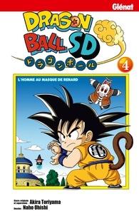 Akira Toriyama et Naho Ohishi - Dragon Ball SD Tome 4 : L'homme au masque de renard.