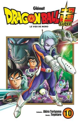 Dragon Ball Super Tome 10 Le voeu de Moro