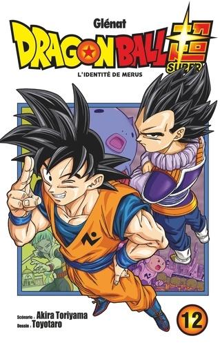 Dragon Ball Super Tome 12 L'identité de Merus
