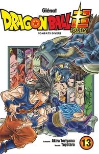 Akira Toriyama et  Toyotaro - Dragon Ball Super Tome 13 : Combats divers.