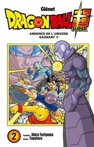 Akira Toriyama et  Toyotaro - Dragon Ball Super Tome 2 : Annonce de l'univers gagnant !!.