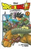 Akira Toriyama et  Toyotaro - Dragon Ball Super Tome 6 : Le rassemblement des super combattants !.