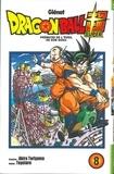 Akira Toriyama et  Toyotaro - Dragon Ball Super Tome 8 : Prémices de l'éveil de Son Goku.