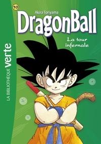 Akira Toriyama - Dragon Ball Tome 10 : La tour infernale.
