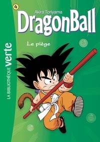 Akira Toriyama - Dragon Ball Tome 4 : Le piège.