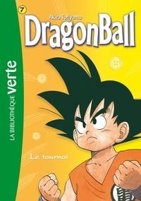 Akira Toriyama - Dragon Ball Tome 7 : Le tournoi.