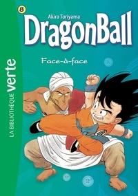 Akira Toriyama - Dragon Ball Tome 8 : Face-à-face.