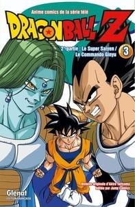 Akira Toriyama - Dragon Ball Z 2e partie : Le super Saïyen ; Le commando Ginyu - Tome 3.