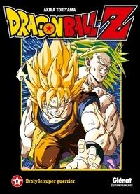 Akira Toriyama - Dragon Ball Z Les films Tome 8 : Broly le super guerrier.