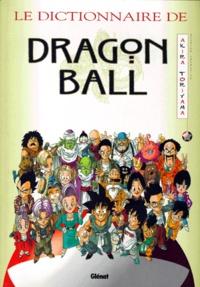Akira Toriyama - Le dictionnaire de Dragon Ball.
