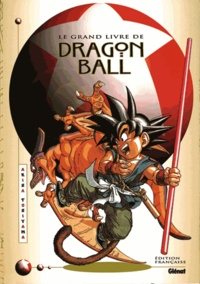 Akira Toriyama - Le grand livre d'illustrations.