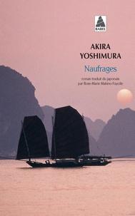 Akira Yoshimura - Naufrages.