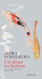 Akira Yoshimura - Un dîner en bateau.
