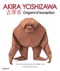 Akira Yoshizawa - Origami d'exception.