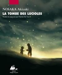 Akiyuki Nosaka - La tombe des lucioles.