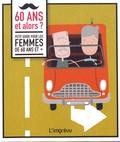 Akke De Bruijn - 60 ans et alors ? - Petit guide pour les femmes de 60 ans et +.