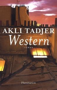 Akli Tadjer - Western.