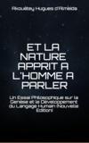 Akouetey Hugues d' Almeida - Et la nature apprit à l'homme à parler.