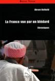 Akram Belkaïd - La France vue par un blédard - Chroniques.