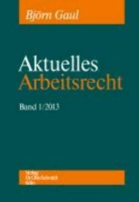 Aktuelles Arbeitsrecht 1/2013.