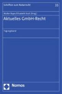 Aktuelles GmbH-Recht - Tagungsband.