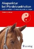 Akupunktur bei Pferdekrankheiten - Westliche Indikation - chinesische Diagnostik und Therapie.