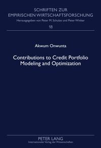 Akwum agwu Onwunta - Contributions to Credit Portfolio Modeling and Optimization.