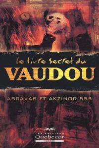 Akzinor 555 et  Abraxas - .