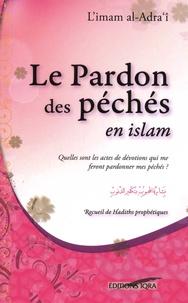 Al-Adra'i - Le pardon des péchés en islam.