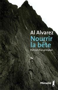 Al Alvarez - Nourrir la bete - portrait d'un grimpeur.