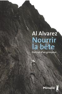Al Alvarez - Nourrir la bête - Portrait d'un grimpeur.